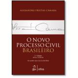 O Novo Processo Civil Brasileiro - Alexandre Freitas Camara