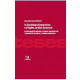 As Sociedades Cooperativas e o Regime Jurídico Concursal - Emanuelle Urbano Maffioletti