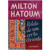 Relato de um Certo Oriente (Edição de Bolso) - Milton Hatoum