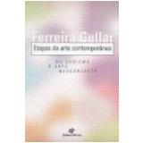 Etapas da Arte Contemporânea - Ferreira Gullar