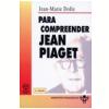Para Compreender Jean Piaget