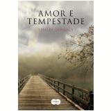Amor e Tempestade - Thales Guaracy