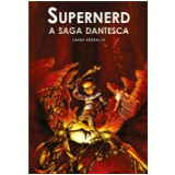 Supernerd: A Saga Dantesca - Laura Bergallo