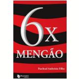 6 x Mengão - Paschoal Ambrósio Filho