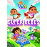 Dora a Aventureira - Super Bebês - Os Super Bebês Resgatam as Bananas Saborosas! (DVD)