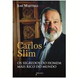 Carlos Slim - José Martinez