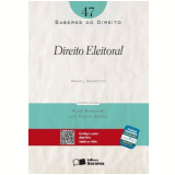 Saberes Do Direito (vol.47) - Direito Eleitoral - Rafael Barretto