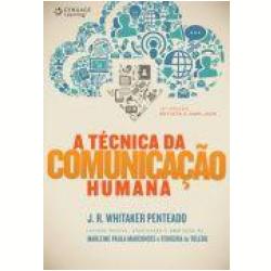 Livros - A Tecnica Da Comunicaçao Humana - Jose Roberto Whitaker Penteado - 9788522112159