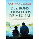 Dez Bons Conselhos de Meu Pai - Gustavo Cerbasi