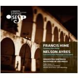 Osesp - Ayres & Hime (CD) - Osesp