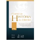 Curso De História Do Direito - José Reinaldo de Lima Lopes, Rafael Mafei Rabelo Queiroz, Thiago dos Santos Acca