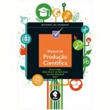 Manual De Produção Científica - Silvia H. Koller, Maria Clara De Paula Couto, Jean Von Hohendorff