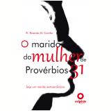 O marido da mulher de Prov�rbios 31 (Ebook) - Ricardo Marcos Corr�a