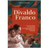 Divaldo Franco - Ana Landi