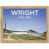 Frank Lloyd Wright - 1943-1959 - Complete Works - Bruce Brooks Pfeiffer