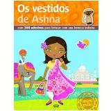 Os Vestidos De Ashna - Minimiki