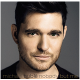 Michael Buble - Nobody But Me (CD)