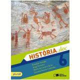 História.Doc - 6º Ano - Ensino Fundamental II - 6º Ano - Sheila de Castro Faria, Jorge Luiz Ferreira