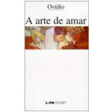 A Arte de Amar - Ov�dio