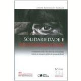 Solidariedade e Responsabilidade - André Rodrigues Corrêa
