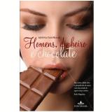 Homens, Dinheiro e Chocolate - Menna van Praag