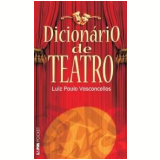 Dicionário de Teatro - Luiz Paulo Vasconcellos