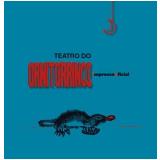 Teatro de Ornitorrinco - Christiane Tricerri