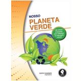 Nosso Planeta Verde - Kathy Charner