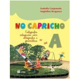 No Capricho A - Caligrafia Integrada - Angiolina Bragança