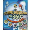 O Corpo Humano em 360