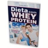 Dieta com Whey Protein - Georgia Bachi