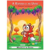 Turma Da Mônica - A Raposa e as Uvas - Mauricio de Sousa