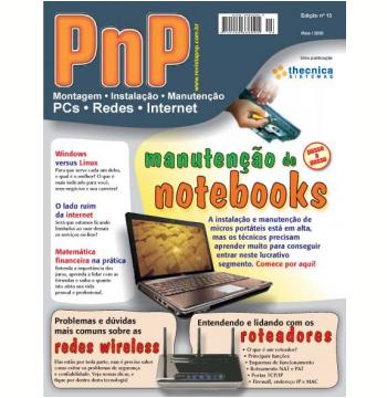 PnP Digital nº 13 - Manutenção de notebooks, Redes e roteadores wireless, Windows versus Linux, matemática financeira (Ebook)