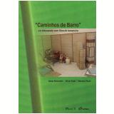 Caminhos de barro : artesanato com fibra de bananeira (Ebook) - Alline Faial