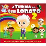 A Turma Do Seu Lobato 2 (cd) (CD) - Vários Artistas