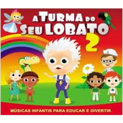 CDs - A Turma Do Seu Lobato 2 ( cd ) - Vários Artistas - 602537503063