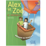 Alex Et Zoe Et Compagnie 3 - Livre De L´Eleve - Colette Samson