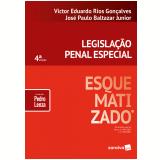 Legislação Penal Especial Esquematizado - Victor Eduardo Rios Gonçalves, Jose Paulo Baltazar Junior