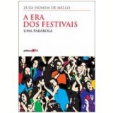A Era dos Festivais - Zuza Homem de Mello