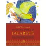 As Fabulosas Fábulas de Iauaretê - Kaka Wera Jecupé