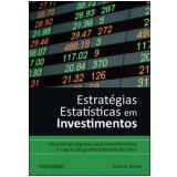 Estratégias Estatísticas em Investimentos - Ademir Xavier