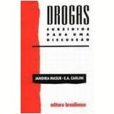 Drogas Subsídios para uma Discussão - Jandira Masur