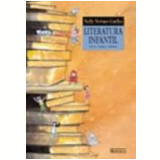 Literatura Infantil Teoria, Análise, Didática - Nelly Novaes Coelho
