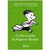 A Volta às Aulas do Pequeno Nicolau - René Goscinny