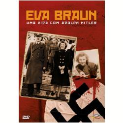 DVD - Eva Braun - Sua Vida Com Hitler - Ulli Lommel - 7898366216028