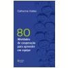 80 Atividades de Coopera��o Para Aprender em Equipe