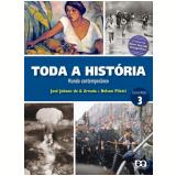 Toda A História - Mundo Contemporâneo - 3º Ano - Ensino Médio - Nelson Piletti, José Jobson Arruda