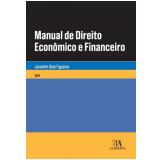 Manual De Direito Econômico e Financeiro - Janahim Figueira