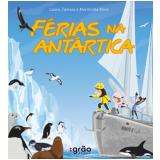 Férias na Antartica - Laura Klink