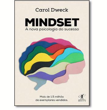 Mindset - A Nova Psicologia do Sucesso